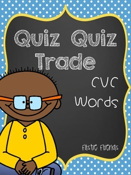 Quiz Quiz Trade CVC Words