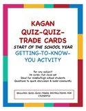 Back to School/ Getting-to-Know-You Quiz-Quiz-Trade-Cards