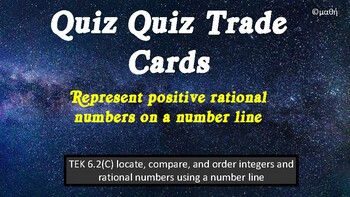 Quiz Quiz Trade Cards - Represent Rational Numbers on the Number Line