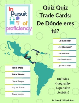 Quiz Quiz Trade Cards featuring De dónde eres - w/ Geography Extension Activity