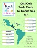 Quiz Quiz Trade Cards featuring De dónde eres - w/ Geograp