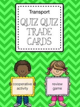 Quiz Quiz Trade Cards for the Transport Unit (Kagan Activity)
