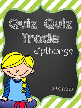 Quiz Quiz Trade Dipthongs