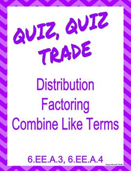 Quiz quiz trade distribute factor and like terms by quiz quiz trade distribute factor and like terms ccuart Gallery