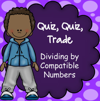 Dividing Multiples of Ten, Quiz Quiz Trade Game