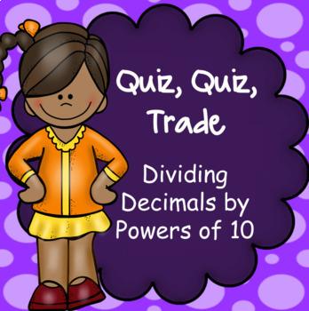 Quiz Quiz Trade Dividing by Powers of 10