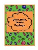 Quiz, Quiz, Trade: Ecology
