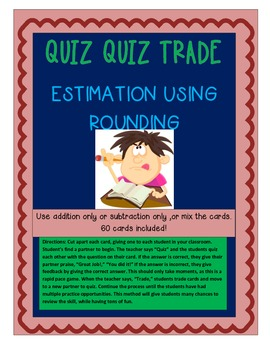Quiz Quiz Trade Estimation and Rounding for Addition and Subtraction