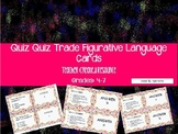 Quiz Quiz Trade Figurative Language
