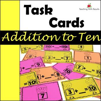 Addition to Ten Task Cards - First Grade Math