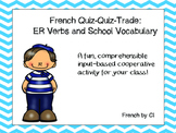 French ER Verbs: Quiz Quiz Trade