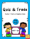 Quiz & Trade Game or Flashcards for Doubles +1 or Neighbors