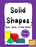 Quiz, Quiz, Trade Game for Solid or 3-D Shapes