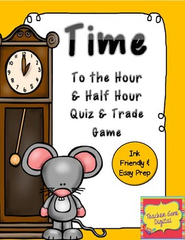 Quiz, Quiz, Trade Game for Time to the Hour and Half Hour