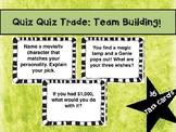 Quiz Quiz Trade: Get to Know You!
