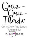 Quiz-Quiz-Trade: Get to Know You Activity