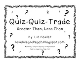 Quiz-Quiz-Trade: Greater Than, Less Than
