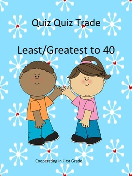 Quiz Quiz Trade Least/Greatest numbers to 40