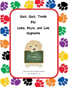 Quiz Quiz Trade: Lines, Rays, Line Segments