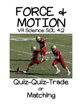 Quiz-Quiz-Trade/Matching Force & Motion