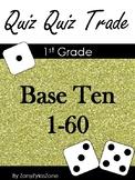 Quiz Quiz Trade: Math Base Ten 1 - 60