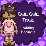 Adding Decimals Quiz Quiz Trade Game,