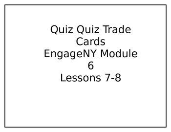 Quiz-Quiz Trade Module 6 Lessons 7-8