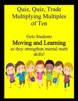 Quiz Quiz Trade Multiplying Multiples of Ten