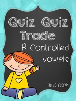 Quiz Quiz Trade R-Controlled Vowels