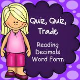 Reading Decimals (Word Form), Quiz Quiz Trade Game