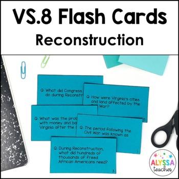 Reconstruction Flash Cards (VS.8)