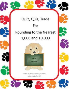 Quiz Quiz Trade: Rounding to 1,000 and 10,000