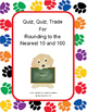 Quiz Quiz Trade: Rounding to the Nearest 10 and 100