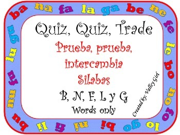 Quiz, Quiz, Trade: Spanish Syllables B, N, L, F and G (Words only)