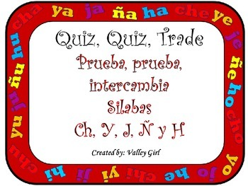Quiz, Quiz, Trade: Spanish Syllables Ch, Y, J, Ñ and H (with Pictures)