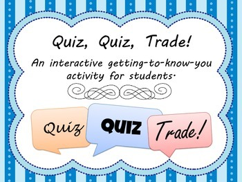 Quiz, Quiz, Trade - Student Getting-to-Know-You Game