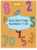 Quiz Quiz Trade -Tens and Ones numbers 11-40