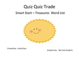 Quiz Quiz Trade - Treasures Smart Start Words