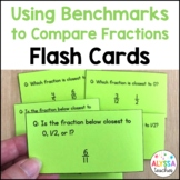 Using Benchmarks to Compare Fractions Flash Cards