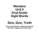 Quiz Quiz Trade Wonders Unit 3 Sight Words - First Grade