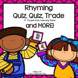 Quiz, Quiz, Trade with Rhyming Words