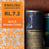 RL.7.2 - Quiz and Answer Guide