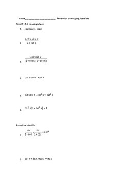 Quiz  Review for Proving Trig Identities