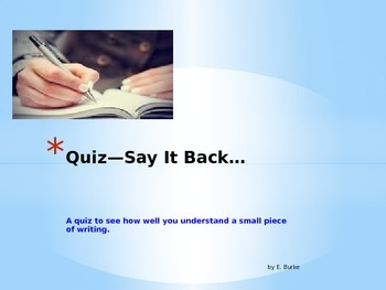 Quiz-Say It Back.