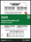 Quiz - Squirrel Genetics With Dihybrid Crosses (Part C)