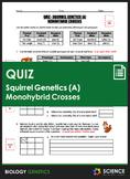 Quiz - Squirrel Genetics With Simple Monohybrid Crosses (Part A)