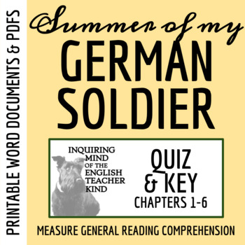 Summer of My German Soldier by Bette Greene - Quiz (pg. 1-79)