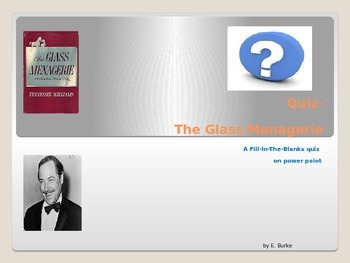 Quiz-The Glass Menagerie by Tennessee Williams
