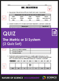 Quiz - The Metric or SI System of Measurement (2 Quiz Set)