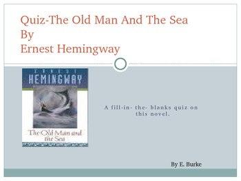 Quiz-The Old man And The Sea--By Ernest Hemingway